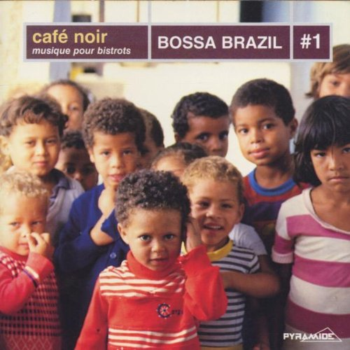 Various - Cafe Noir-Bossa Brazil Vol.1