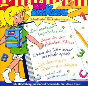 Bibi Blocksberg Präsentiert... - Bibi Blocksberg - Schullieder fuer kleine Hexen