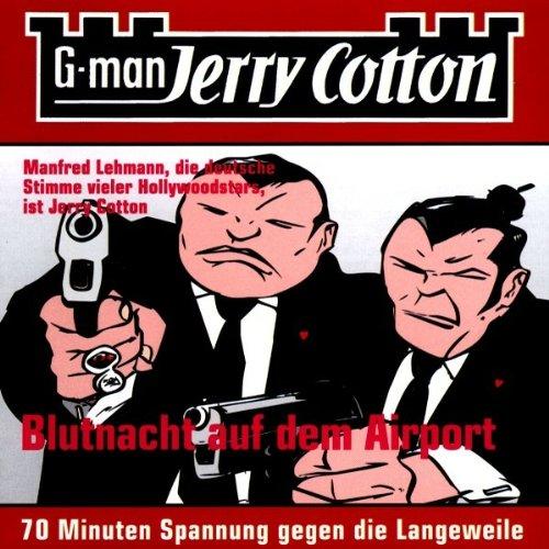 Jerry 4 Cotton - Blutnacht auf dem Airport