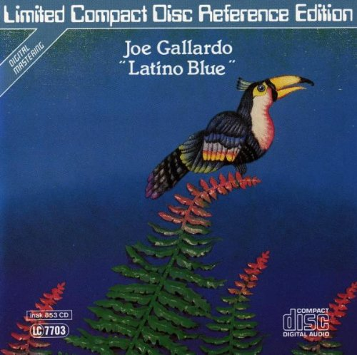 Joe Gallardo - Latino Blue