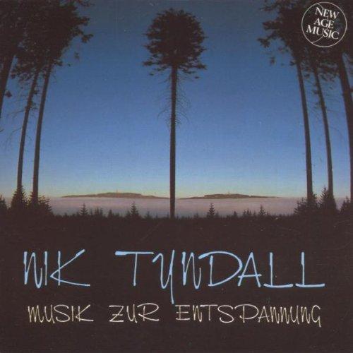 Nik Tyndall - Musik zur Entspannung