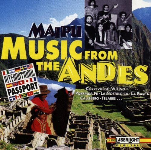 Maipu - Music from the Andes