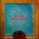 Lucio Dalla - Viaggi Organizzati Verkaufe das bei rebay