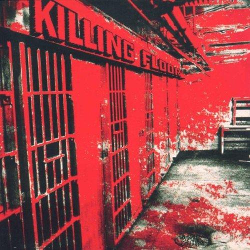 Killing Floor - Killing Floor