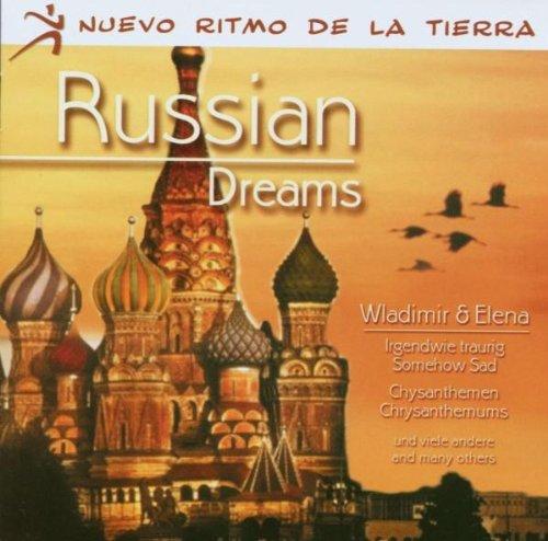 Wladimir & Elena - Russian Dreams