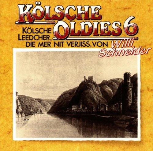 Willi Schneider - Kölsche Oldies Vol. 6