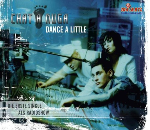 Chat a Nuga - Dance a Little