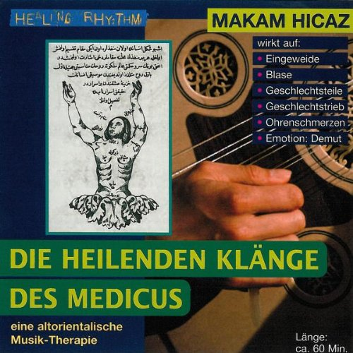 Makam Hicaz - Musik-Therapien - Die heilenden K...
