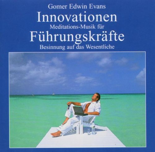 Gomer Edwin Evans - Innovationen F.Führungskräfte
