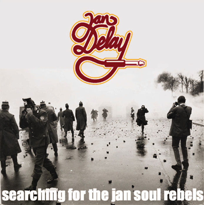 Jan Delay - Searching for the Jan Soul Rebels