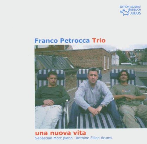 Franco Petrocca - Una Nuova Vita