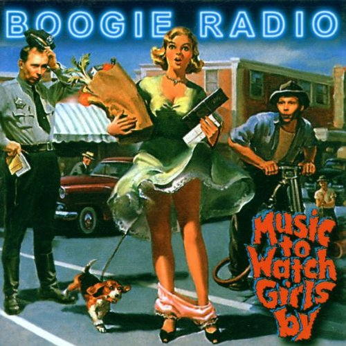 Boogie Radio - Music to Watch Girls By