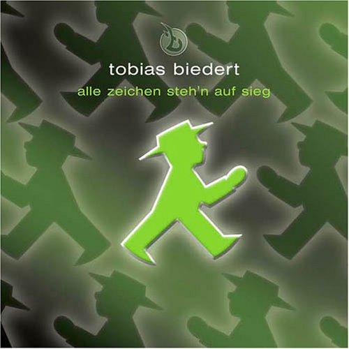 Tobias Biedert - Alle Zeichen Steh´N auf Sieg