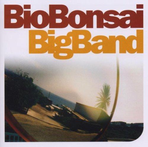 Bio Bonsai - Big Band