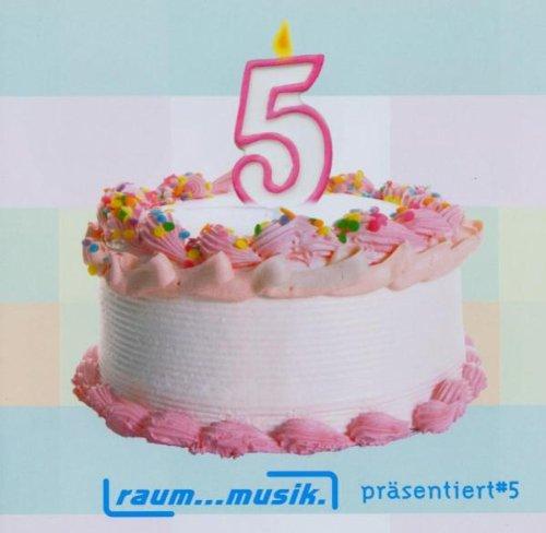 Various - Raum...Musik Präsentiert 5