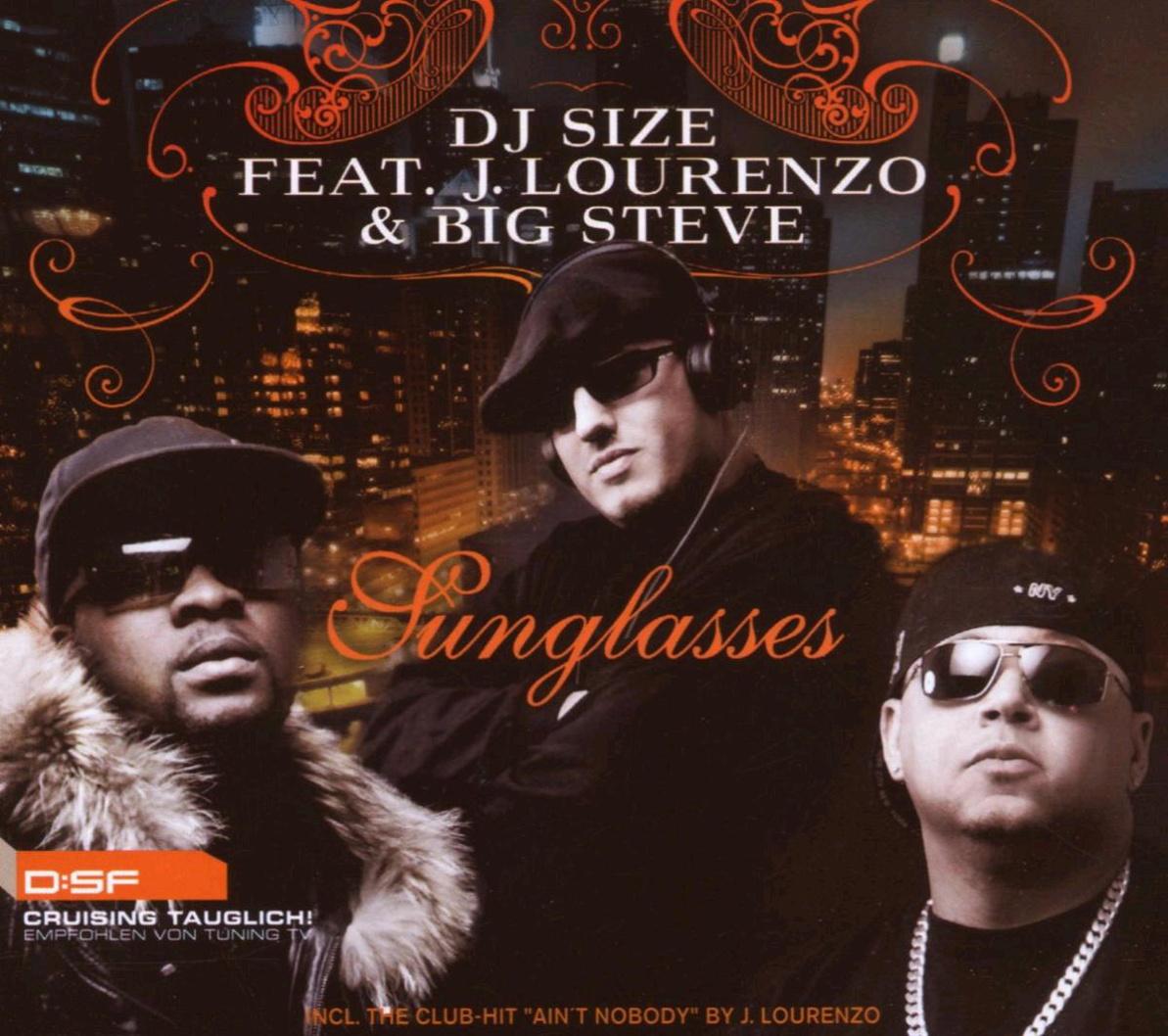 DJ Size Feat.J.Lourenzo & Big Steve - Sunglasses