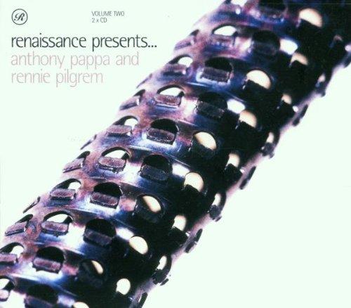 Anthony Pappa - Renaissance Presents...Vol.2