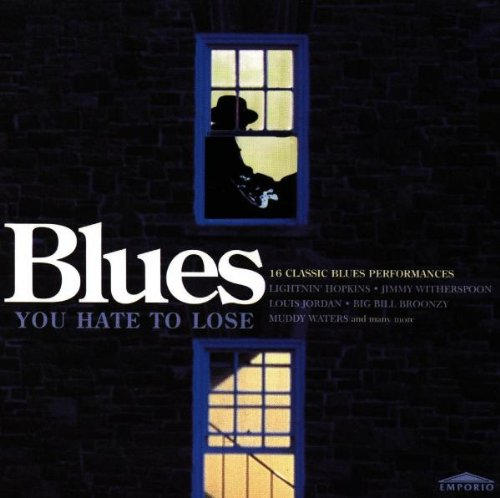 Various - Blues You Hate to Lose