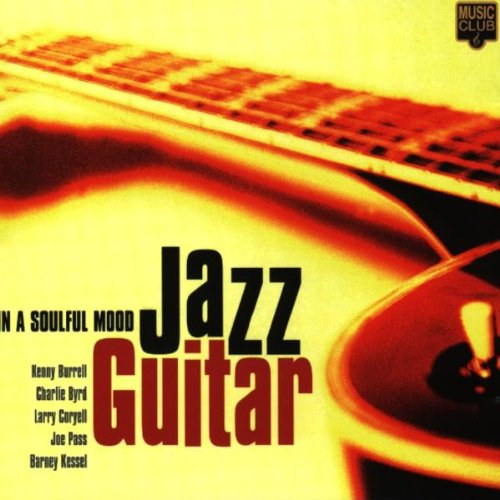 Various - Jazz Guitar in a Soulful Mood