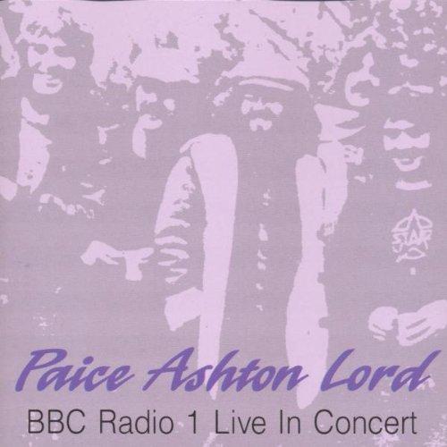 Ashton,Lord Paice - BBC Radio 1 Live in Concert