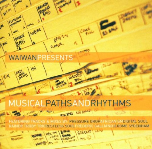 Waiwan Presents: - Musical Paths & Rhythms [UK-...