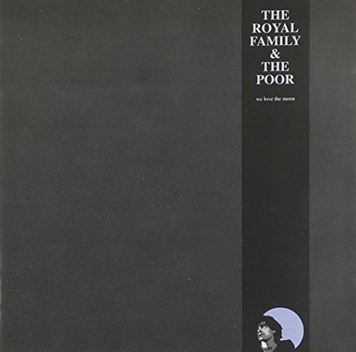 the Royal Family and the Poor - We Love the Moon