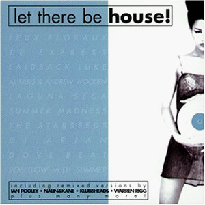Various - Let There Be House