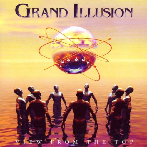 Grand Illusion - View from the Top