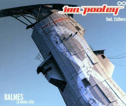 Ian Pooley - Balmes/a Better Life