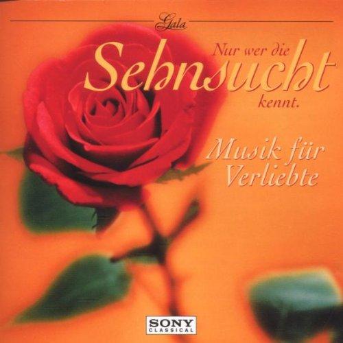 Various - Gala - Nur wer die Sehnsucht kennt (M...