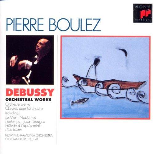 De Peyer - Boulez-Edition: Debussy (Orchesterwe...
