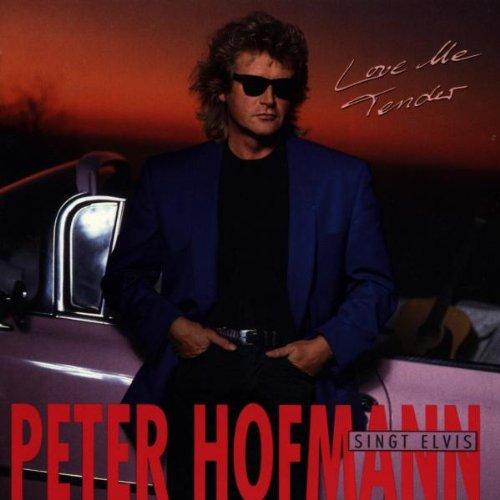 Peter Hofmann - Love Me Tender - Peter Hofmann singt Elvis Presley