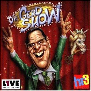 die Gerd Show - Die Gerd Show