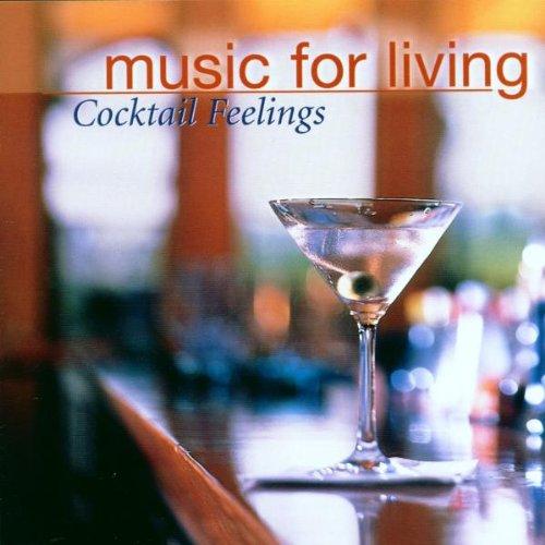 Various - Music For Living / Cocktail Feelings