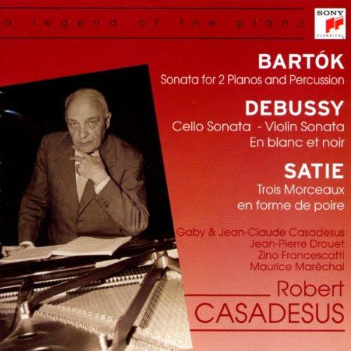 Robert Casadesus - Casadesus:Bartok/Debussy/Satie