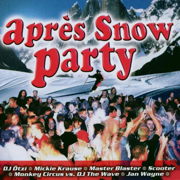 Various - Après Snow Party 2004