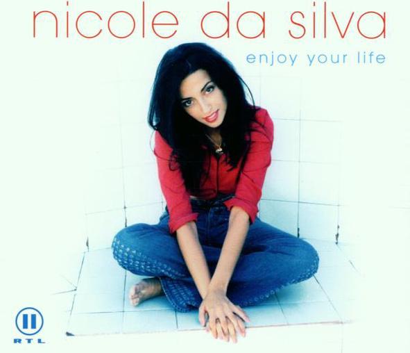 Nicole Da Silva - Enjoy Your Life