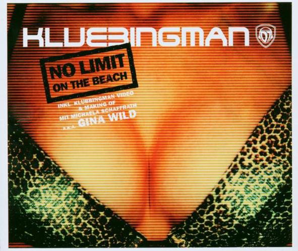 Klubbingman - No Limit (on the Beach)