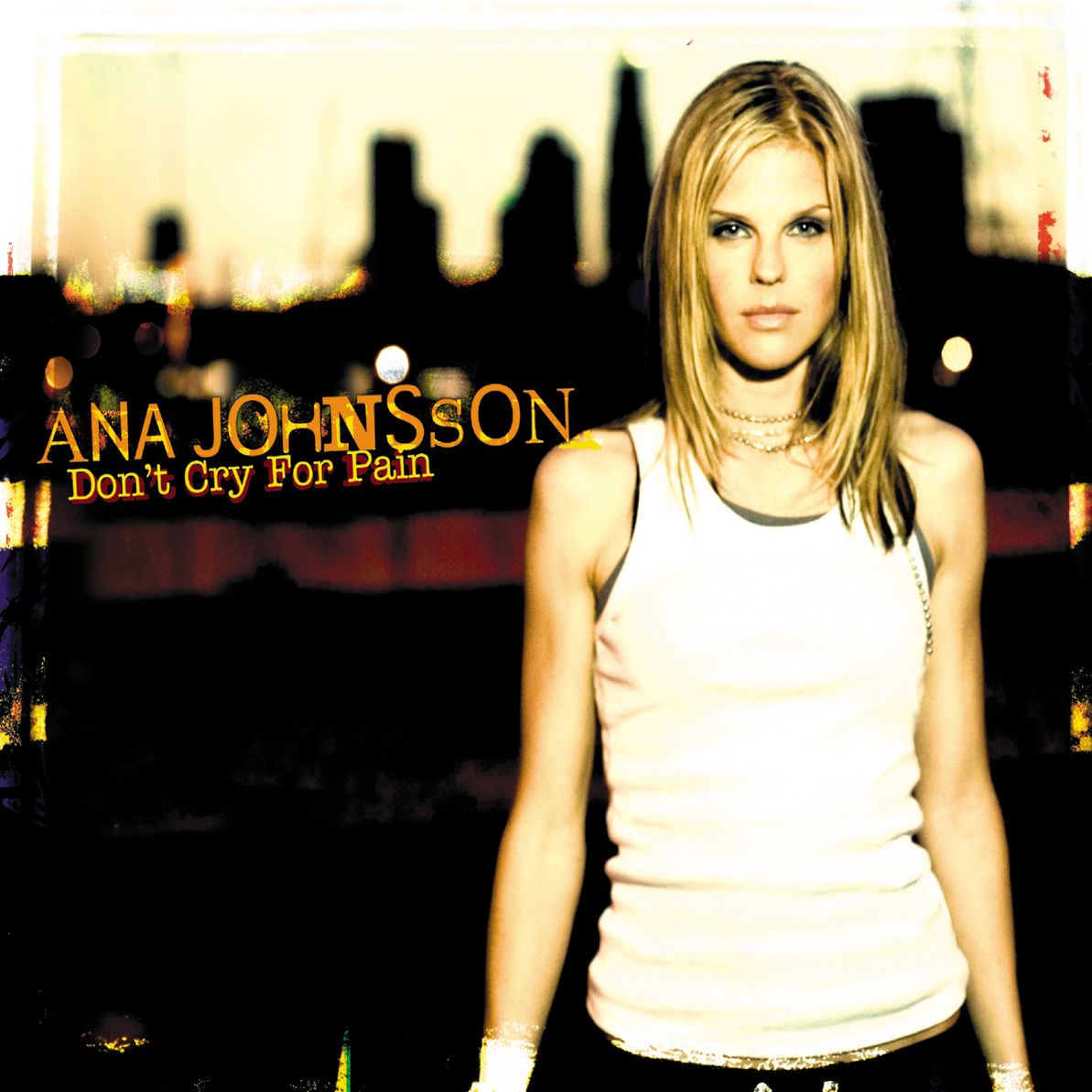 Ana Johnsson - Don´t Cry For Pain (MaxiPlus inc...