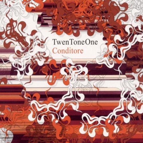 Twen Tone One - Conditore