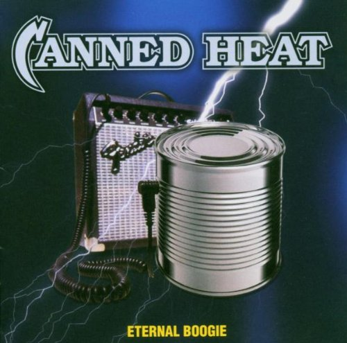 Canned Heat - Eternal Boogie