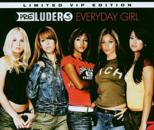 Preluders - Everyday Girl (Ltd.Edt.)