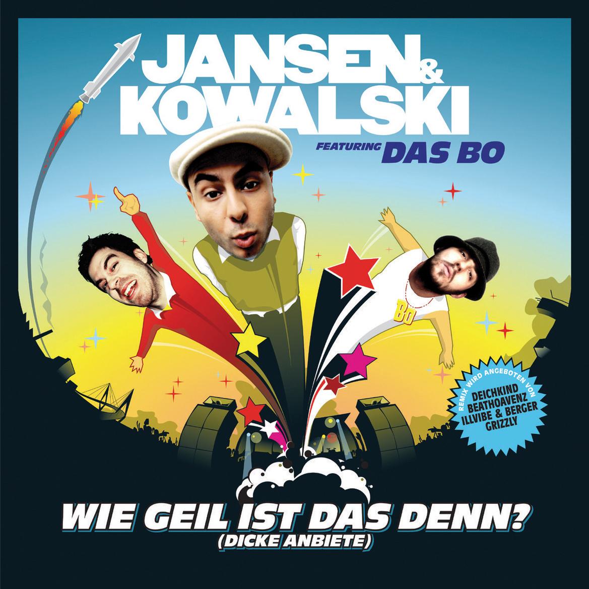 Jansen & Kowalski Feat.das Bo - Wie Geil Ist das Denn? (Dicke Anbiete)