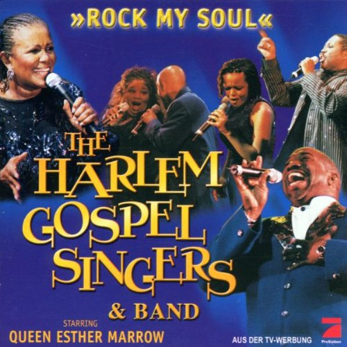 the Harlem Gospel Singers - Rock My Soul