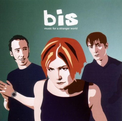 Bis - Music for a Stranger World