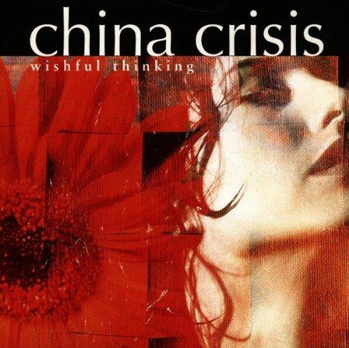China Crisis - Wishful Thinking
