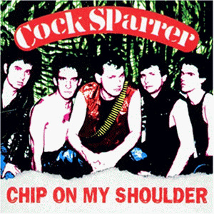 Cock Sparrer - Chip on My Shoulder