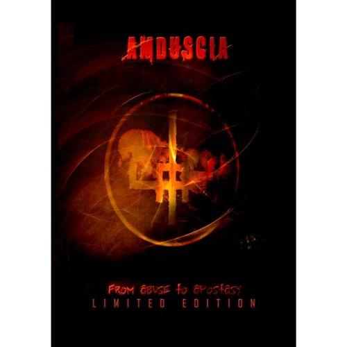 Amduscia - From Abuse to Apostasy/Ltd.