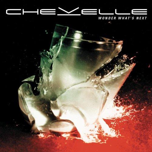 Chevelle - Wonder What´S Next