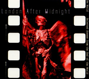 London After Midnight - Selected Scenes from th...